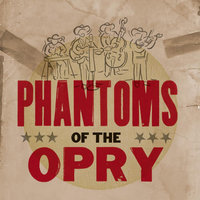(Self titled) — Phantoms of the Opry