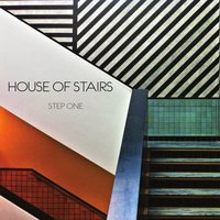 Step One — House of Stairs