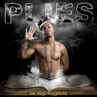 The Real Testament — Plies