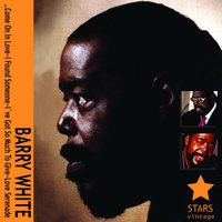 Barry White — Barry White, The Love Unlimited Orchestra, Love Unlimited