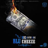 Blu Cheeze — Big Kuntry King