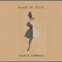 Black Or White — Joanie Sommers