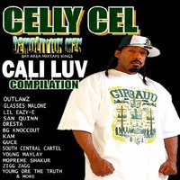 Celly Cel Presents: Cali Luv — Celly Cel
