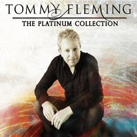 The Platinum Collection — Tommy Fleming