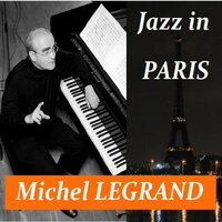 Jazz in Paris — Michel Legrand, Guy Pedersen, Gus Wallez