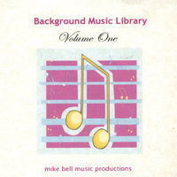 Background Music Library volume 1 — Mike Bell