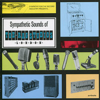 Sympathetic Sounds of London - Recorded at Toe Rag Studios — сборник