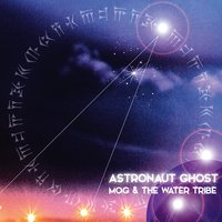 Astronaut Ghost — Mog and the Water Tribe
