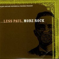 Less Paul, More Rock — сборник