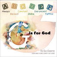 G is for God — The Solo Committee