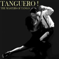 Tanguero! The Masters of Tango — сборник