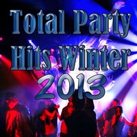 Total Party Hits Winter 2013 — сборник