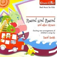 Round and Round and other rhymes — David Smith