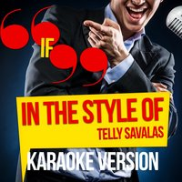 If (In the Style of Telly Savalas) - Single — Ameritz Audio Karaoke