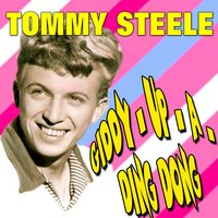 Giddy Up A Ding Dong — Tommy Steele, Tommy Steele and the Steelmen
