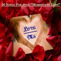 Love Me : 30 Songs for Your Moments In Love — Джордж Гершвин