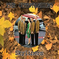 The Outstanding Skyliners — Skyliners