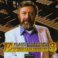 Evergreens Vol.3 — Klaus Wunderlich
