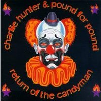 Return Of The Candyman — Charlie Hunter, Pound For Pound