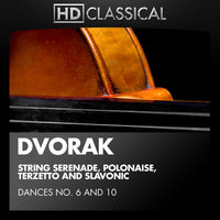 Dvorák: String Serenade, Polonaise, Terzetto and Slavonic Dances No. 6 and 10 — St. Petersburg Festival Symphony Orchestra