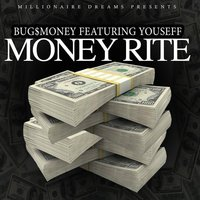 Money Rite (feat. Youseff) — Bugs Money