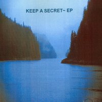 Keep A Secret - EP — Heath