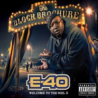 The Block Brochure: Welcome To The Soil 3 — E-40