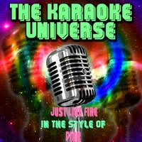Just Like Fire[In The Style Of Pink] — The Karaoke Universe