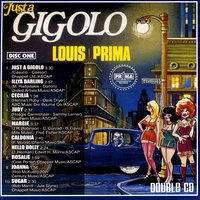 Just A Gigolo — Louis Prima & Sam Butera & The Witnesses