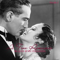 Big Band Music for Lovers: A Fine Romance, Vol. 2 — сборник
