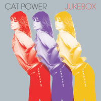 Jukebox — Cat Power