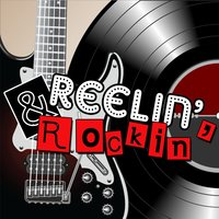 Reelin' and Rockin' — сборник