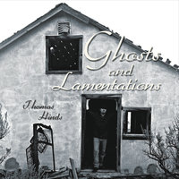 Ghosts and Lamentations — Thomas Hinds