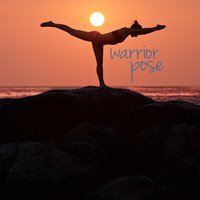 Warrior Pose — Relaxing Music, Deep Sleep Relaxation, Musica Relajante