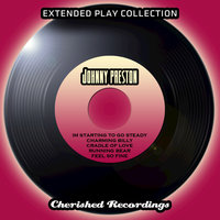 The Extended Play Collection - Johnny Preston — Johnny Preston