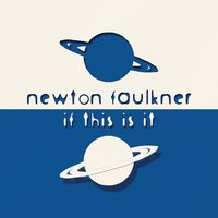 If This Is It — Newton Faulkner