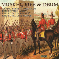 Musket, Fife & Drum — The Band of the Royal Air Force Regiment