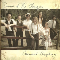 Consonant Cacophony — Danna And The Changes
