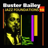 Jazz Foundations Vol. 10 — Buster Bailey