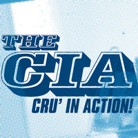 Cru' In Action! — C.I.A.