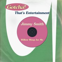 Willow Weep for Me — Jimmy Smith