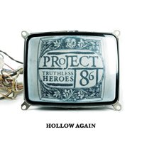 Hollow Again — Project 86