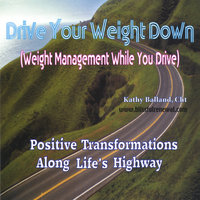 Drive Your Weight Down — Kathy Balland