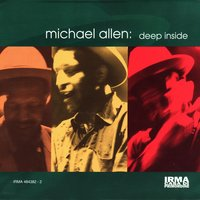 Deep Inside — Michael Allen