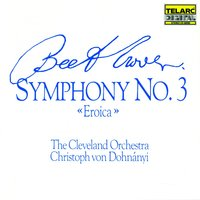 Beethoven: Symphony No. 3 In E-flat — Christoph von Dohnányi, Cleveland Orchestra