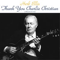 Thank You, Charlie Christian — Herb Ellis