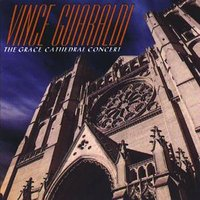 The Grace Cathedral Concert — Vince Guaraldi, St. Paul's Church Of San Rafael, Bishop James A. Pike