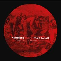 Empire Soldiers Dubplate, Vol.1 — Vibronics, Brain Damage