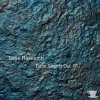 Base Search Out EP — Base Research