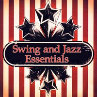 Swing & Jazz Essentials — сборник